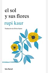 El sol y sus flores (Spanish Edition) Kindle Edition