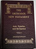The Orthodox New Testament: Acts, Epistles, and Revelation, Volume 2