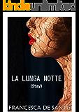 La lunga notte (Stay Vol. II)