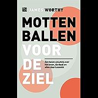 Mottenballen voor de ziel: Zijn beste columns over het leven, de dood en alles daartussenin