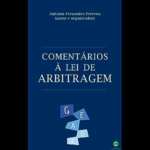 Comentários à Lei de Arbitragem (Portuguese Edition)