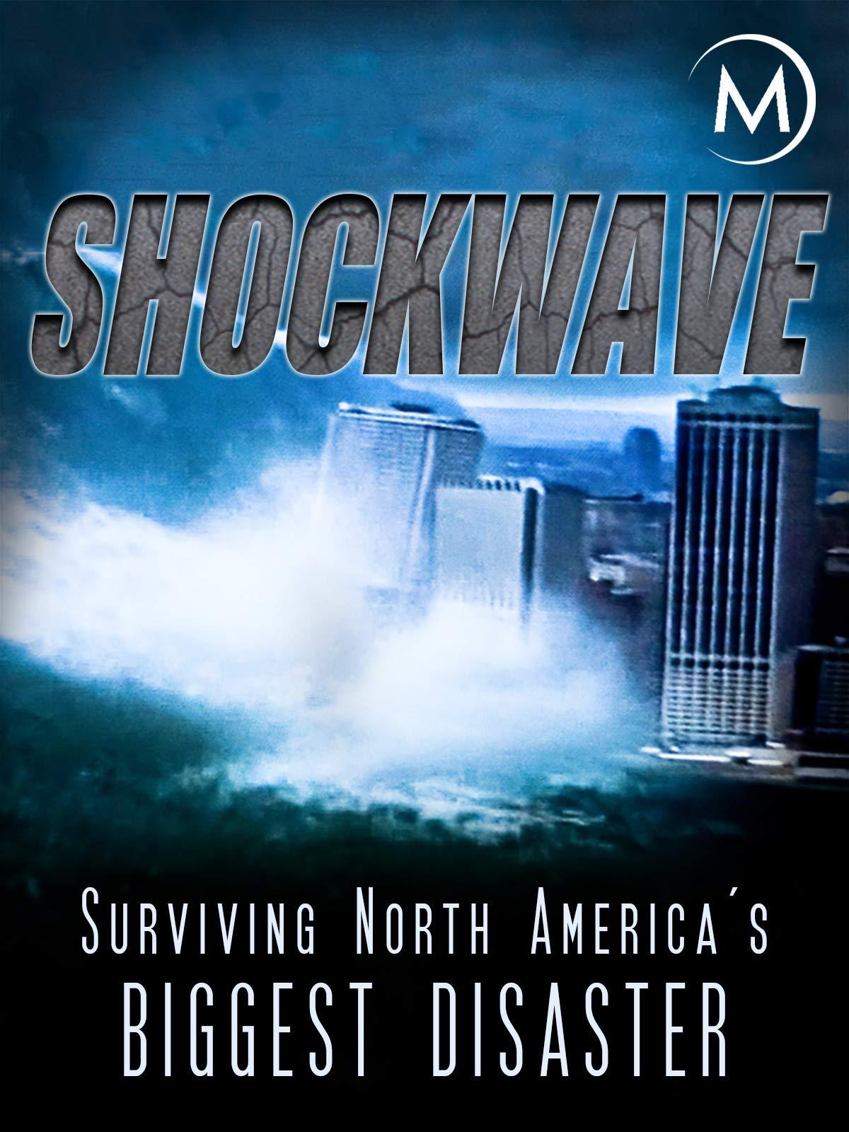 Amazon com: Shockwave: Surviving North America's Biggest