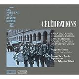 Les Musiciens et la Grande Guerre Vol.8 : Célébrations