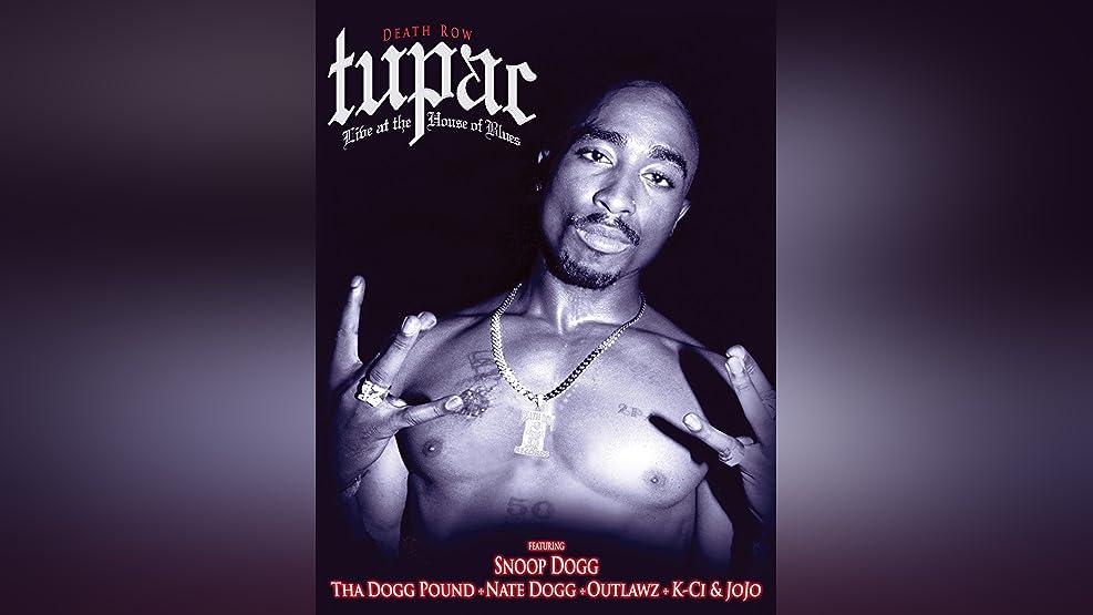 Tupac - House of Blues