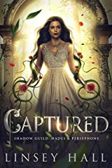 Captured (The Shadow Guild: Hades & Persephone Book 3) Kindle Edition