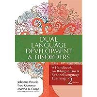 Dual Language Development & Disorders: A Handbook on Bilingualism & Second Language Learning