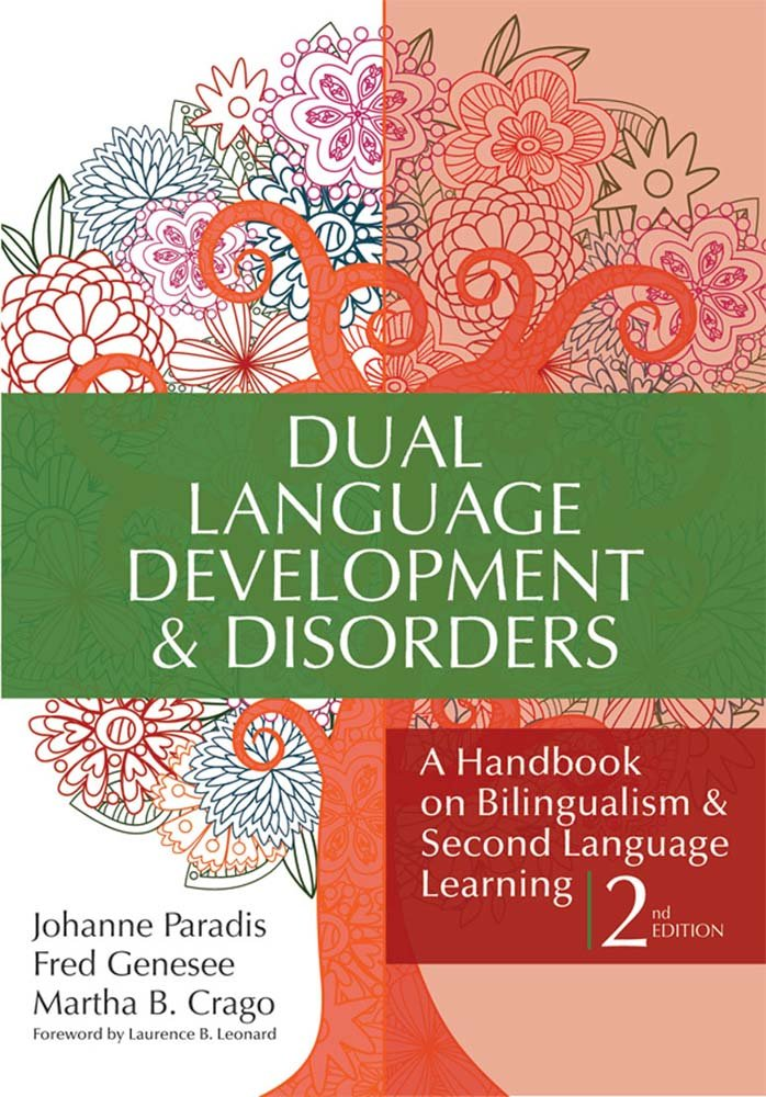 Dual Language Development & Disorders: A Handbook on Bilingualism & Second Language Learning, Second Edition (CLI) by Brookes Publishing Company