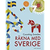 Counting Sweden – Räkna med Sverige: A bilingual counting book with fun facts about Sweden for kids