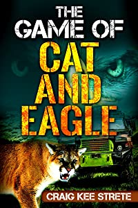 Sweepstakes: The Game of Cat and Eagle