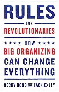 Amazon how to jump start your union lessons from the chicago rules for revolutionaries how big organizing can change everything reheart Images