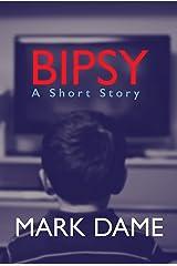 Bipsy Kindle Edition
