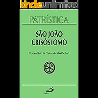 Patrística - Comentário às cartas de São Paulo - Vol. 27/1