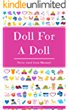 Doll For A Doll: Never Steal From Mummy!