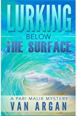 Lurking Below the Surface (A Pari Malik Mystery) Paperback