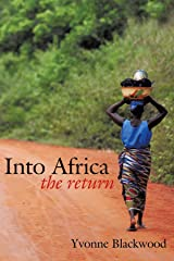 Into Africa: The Return Kindle Edition