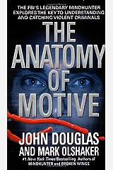 The Anatomy of Motive Mass Market Paperback
