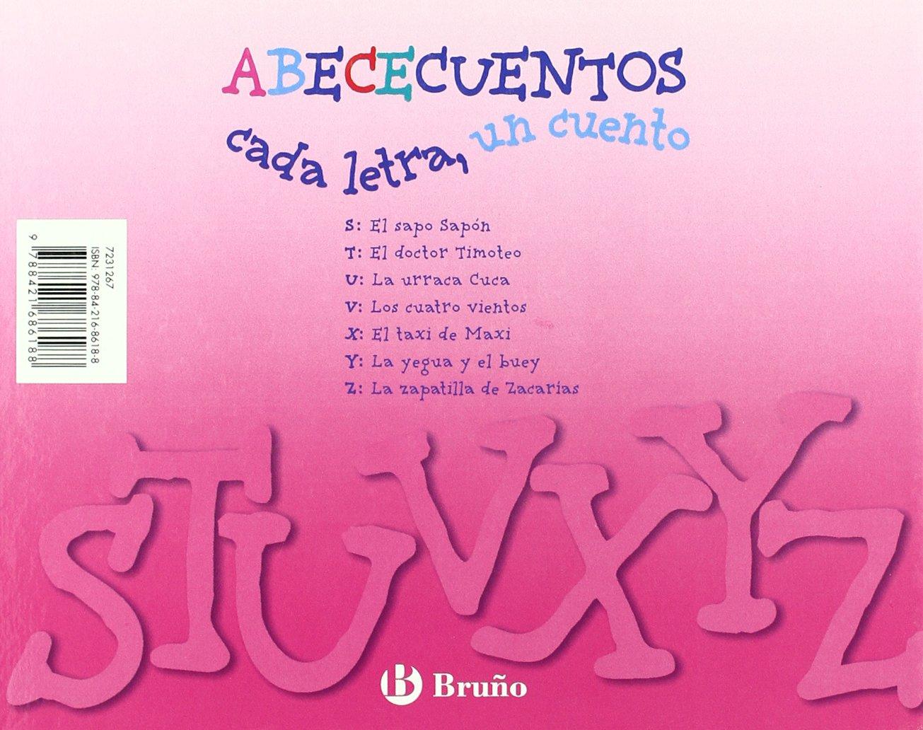 ABECECuentos cada letra, un cuento / Alphabet Stories, Each letter, A Story: S, t, u, v, x, y, z (Zoo) (Spanish Edition): Beatriz Doumerc Vazquez, ...