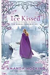 Ice Kissed (The Kanin Chronicles) Audio CD