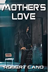 Mother's Love Kindle Edition