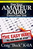 Pass Your Amateur Radio Extra Class Test - The Easy Way (Easy Way Ham Books)