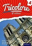 Tricolore 5e édition: Student Book 4 (Tricolore 5e edition)