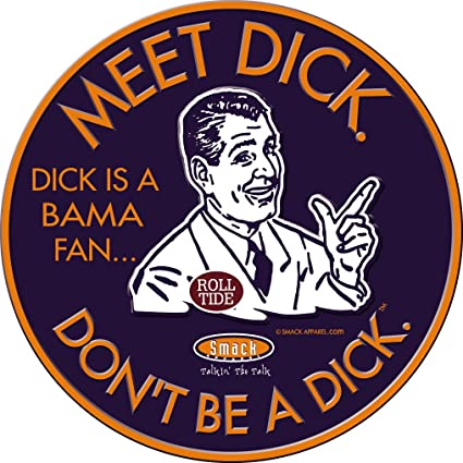 Dont Be A Dick Smack Apparel Auburn Football Fans Embossed Metal Man Cave Sign