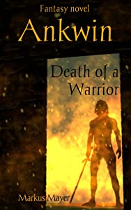 Ankwin: Death Of A Warrior