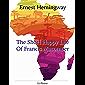 The Short Happy Life of Francis Macomber (English Edition)