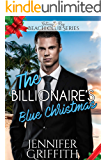 The Billionaire's Blue Christmas (Clean Billionaire Beach Club Romance Book 13)