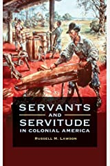Servants and Servitude in Colonial America Hardcover