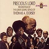Precious Lord: Recordings of the Great Gospel Songs of Thomas A. Dorsey [Audio CD] Thomas A. Dorsey