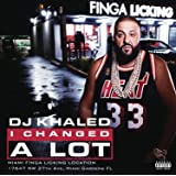 I Changed A Lot (Explicit)