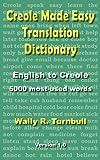 Creole Made Easy Translation Dictionary