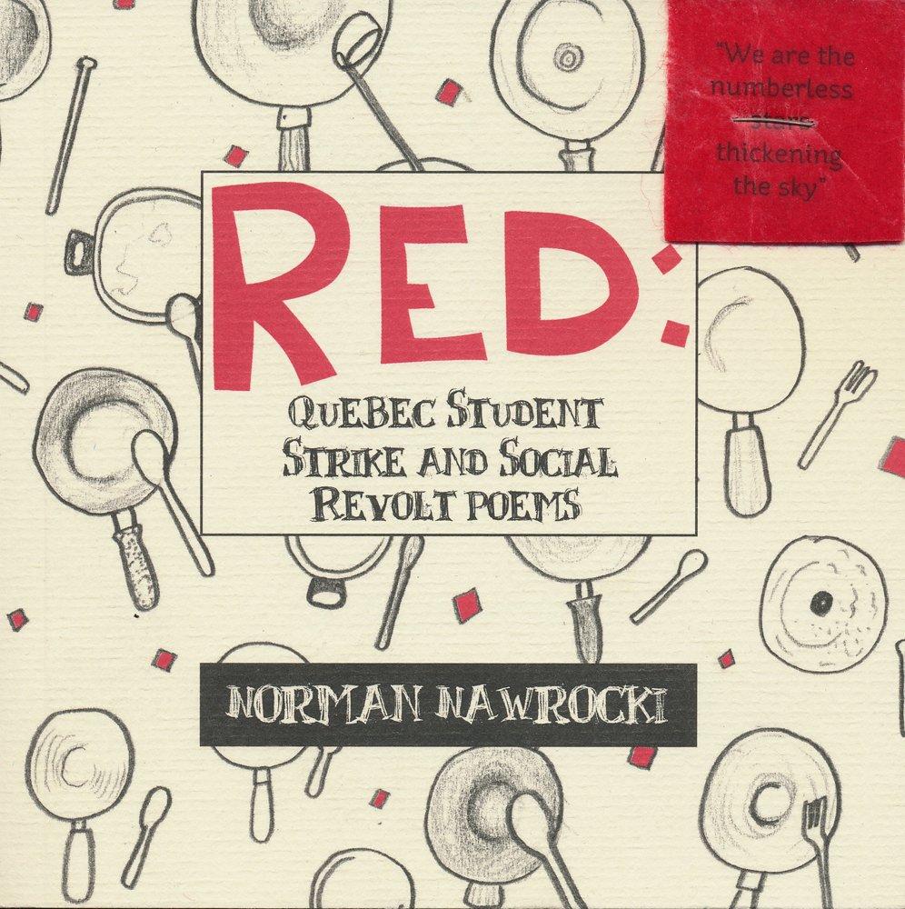 Download Red: Quebec Student Strike and Social Revolt Poems ebook