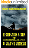 "High Plains Rider: A Western Adventure From The Author of ""Frank Bannon - The Fixer"""