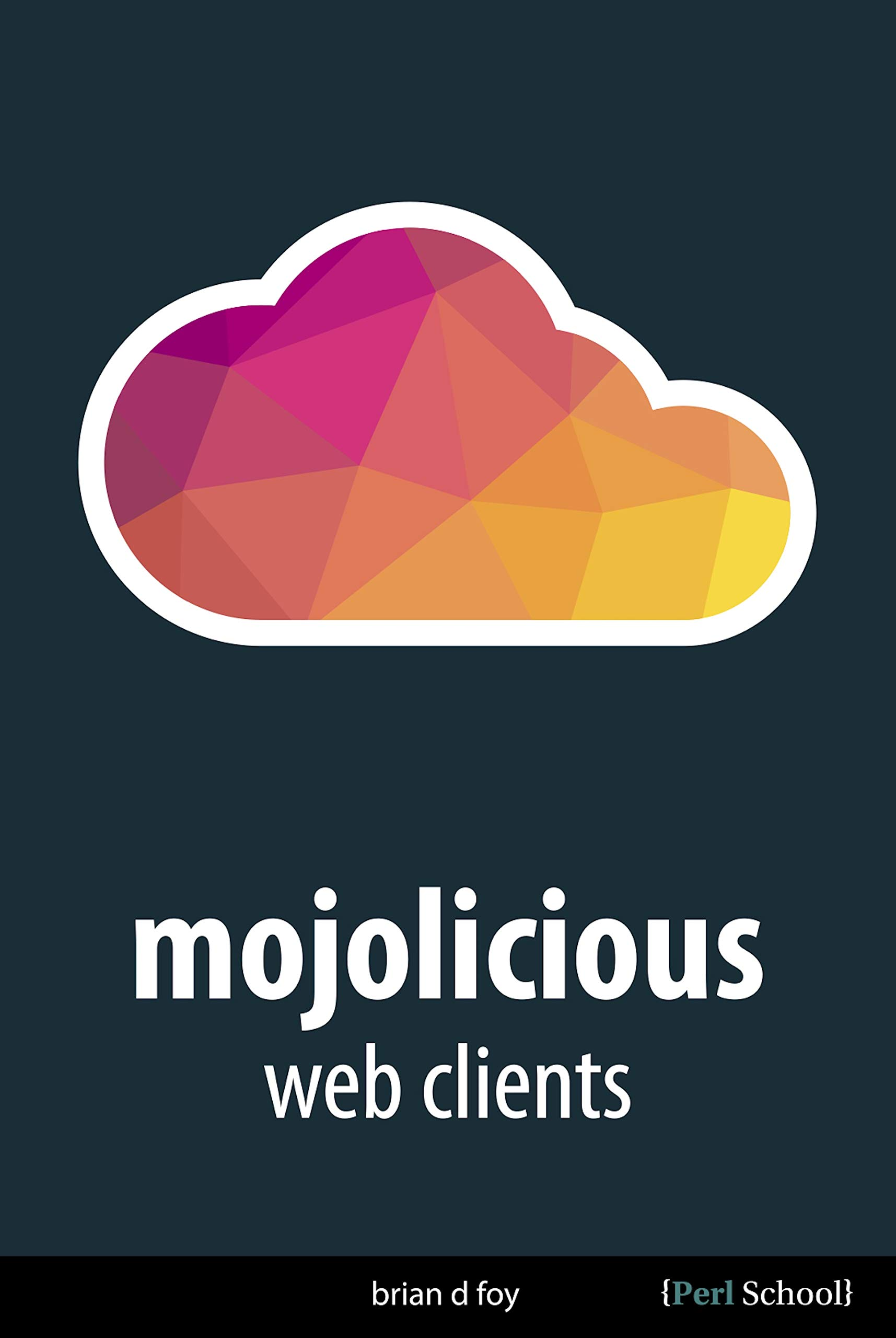 Mojolicious Web Clients  English Edition