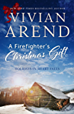 A Firefighter's Christmas Gift (Heart Falls Book 3)