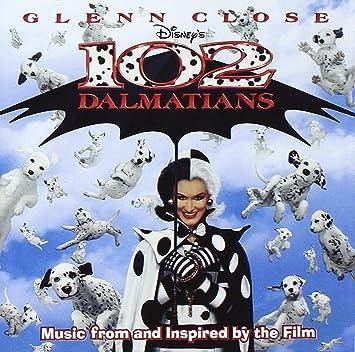 Various Various Artists Soundtracks 102 Dalmatians 2000 Film Amazon Com Music