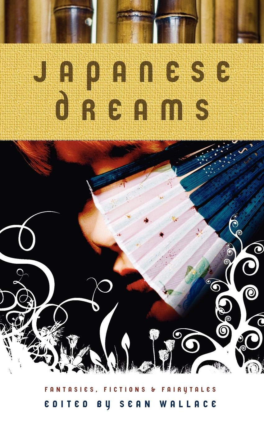 Japanese Dreams: Fantasies, Fictions & Fairytales