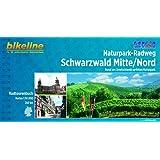 Naturpark-Radweg Schwarzwald Mitte/Nord: Rund um Deutschlands größten Naturpark, 260 km, Radtourenbuch 1 : 50 000, GPS-Tracks Download, wetterfest/reißfest