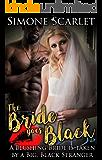 The Bride Goes Black: A Blushing Bride is Taken by a Big, Black Stranger