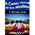 A Coney Island of the Mindless