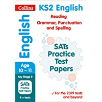 KS2 English Reading, Grammar, Punctuation and Spelling SATs Practice Test Papers: 2019 tests (Collins KS2 SATs Practice)