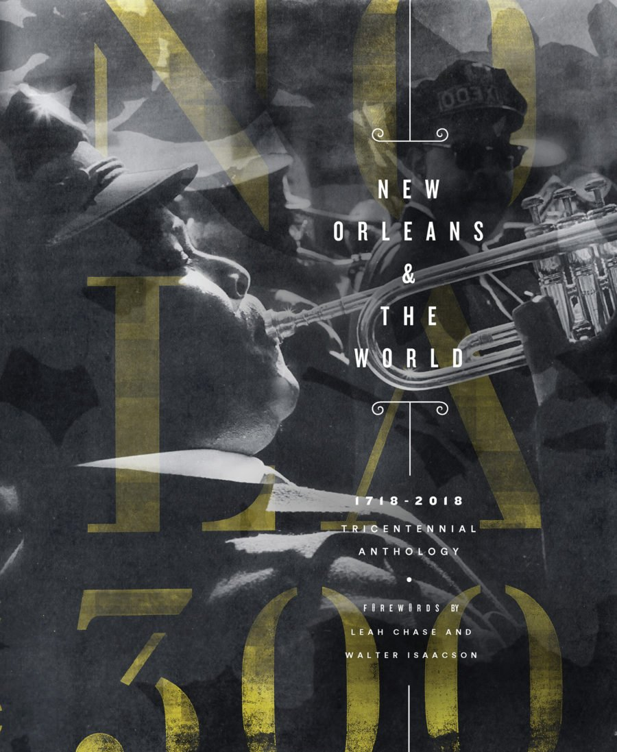 Download New Orleans & The World: 1718-2018 Tricentennial Anthology ebook