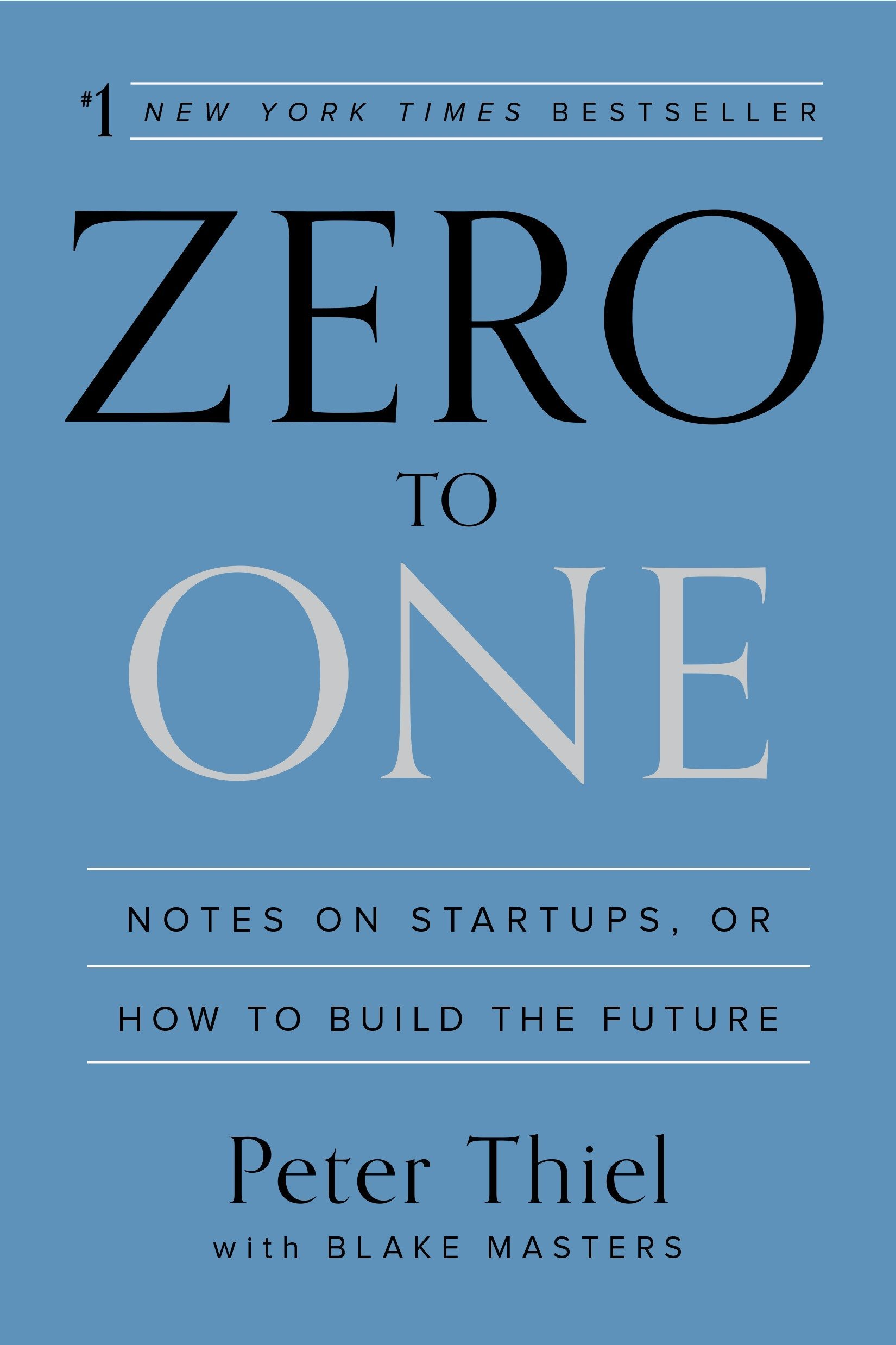 Zero to One: Notes on Startups, or How to Build the Future: Amazon ...
