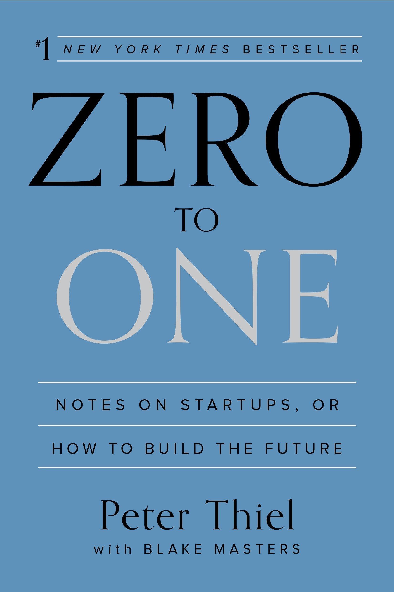 Thiel, P: Zero to One: Notes on Startups, or How to Build the Future:  Amazon.es: Thiel, Peter: Libros en idiomas extranjeros