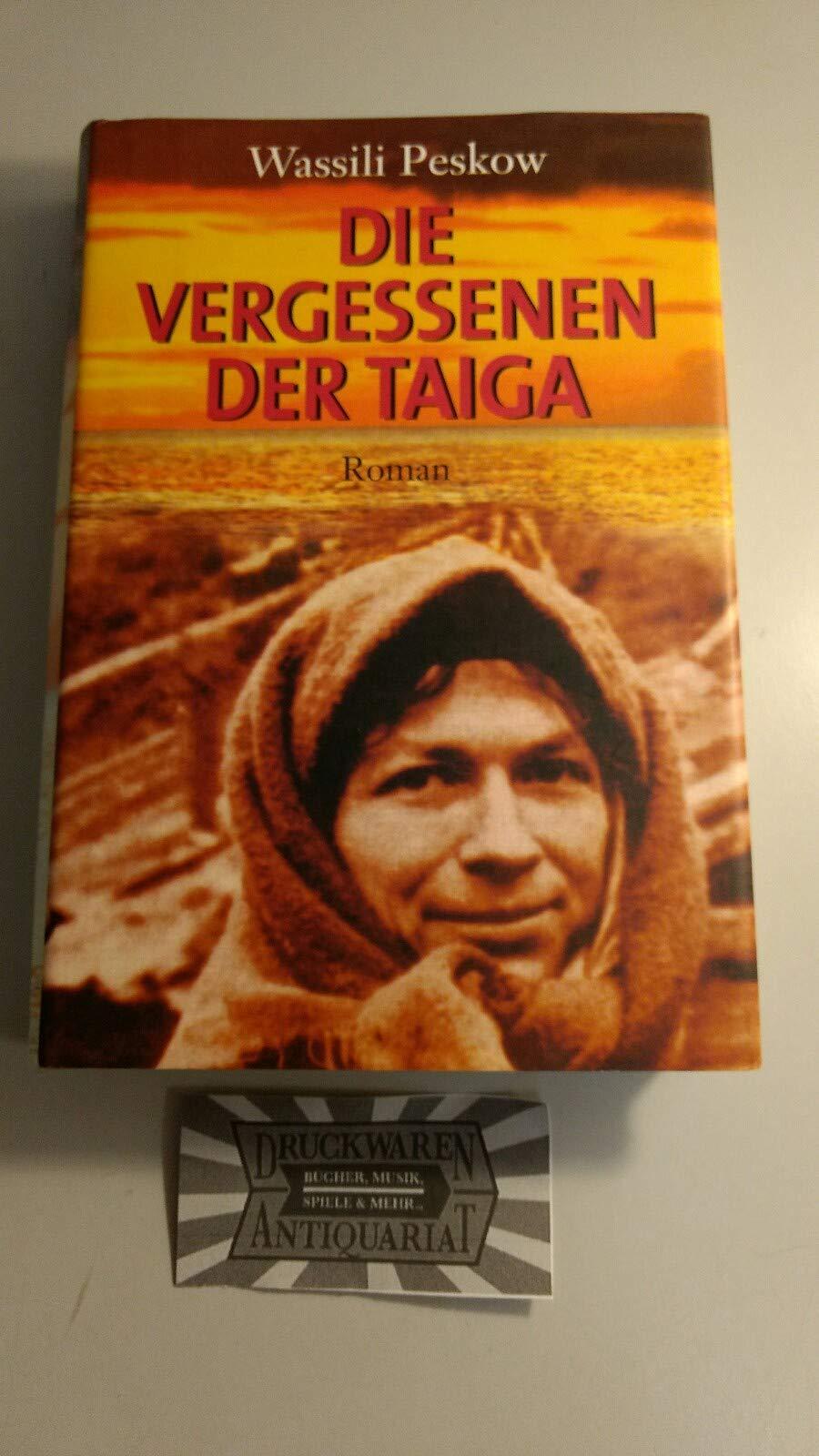 Die Vergessenen Der Taiga. Das Überleben Der Familie Lykow In Den Weiten Sibiriens