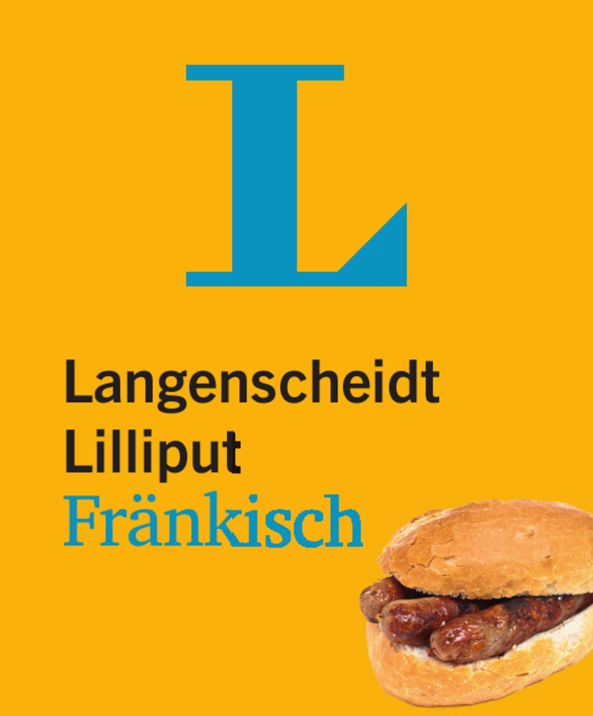 Langenscheidt Lilliput Fränkisch - im Mini-Format: Fränkisch-Hochdeutsch/Hochdeutsch-Fränkisch (Langenscheidt Dialekt-Lilliputs)