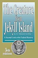 The Creature from Jekyll Island: A Second Look at the Federal Reserve Paperback