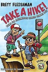 Take a Hike!: Poems for Intermediate Readers (Grades 3-5), Volume 2 (Funny-Bone-Tickling Children's Poetry) Paperback